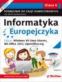 Informatyka Europejczyka. Podręcznik do zajęć komputerowych dla szkoły podstawowej, kl. 4. Edycja: Windows XP, Linux Ubuntu, MS Office 2003, OpenOffice.org (Wydanie II)