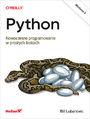 Python. Nowoczesne programowanie w prostych krokach. Wydanie II