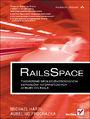 RailsSpace. Tworzenie społecznościowych serwisów internetowych w Ruby on Rails -  Michael Hartl, Aurelius Prochazka