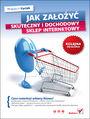 Jak założyć skuteczny i dochodowy sklep internetowy. Kolejna odsłona - Wojciech Kyciak