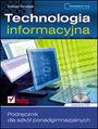 Informatyka Europejczyka. Technologia informacyjna - Witold Wrotek