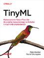 TinyML. Wykorzystanie TensorFlow Lite do uczenia maszynowego na Arduino i innych mikrokontrolerach
