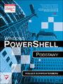 Windows PowerShell. Podstawy - Holger Schwichtenberg