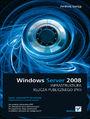 Windows Server 2008. Infrastruktura klucza publicznego (PKI) - Andrzej Szeląg
