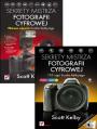 Sekrety mistrza fotografii cyfrowej. Nowe ujęcia Scotta Kelbyego. Sekrety mistrza fotografii cyfrowej. 195 ujęć Scotta Kelbyego - Scott Kelby