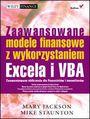 Zaawansowane modele finansowe z wykorzystaniem Excela i VBA - Mary Jackson, Mike Staunton