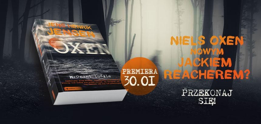 Niels Oxen nowym Jackiem Reacherem? Przekonaj się!