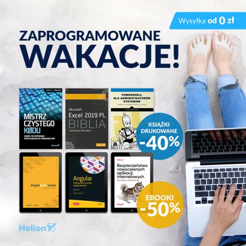 Zaprogramowane Wakacje! [Książki drukowane -40%| Ebooki -50%]