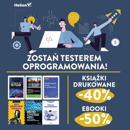 Zostań testerem oprogramowania! [Książki drukowane -40%| Ebooki -50%]