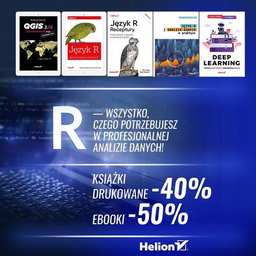 R — wszystko, czego potrzebujesz w profesjonalnej analizie danych! [Książki drukowane -40%| Ebooki -50%]