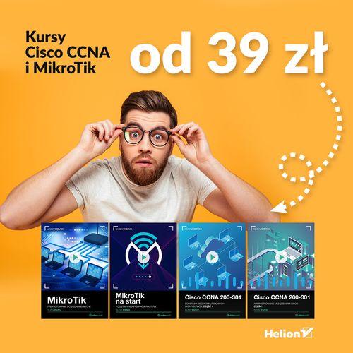 Kursy Cisco i MikroTik od 39 zł