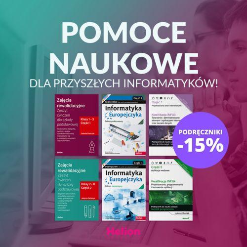 Pomoce naukowe dla przyszłych informatyków! ~PODRĘCZNIKI -15%