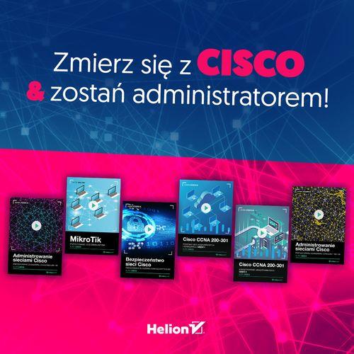 Zmierz się z CISCO i zostań administratorem!