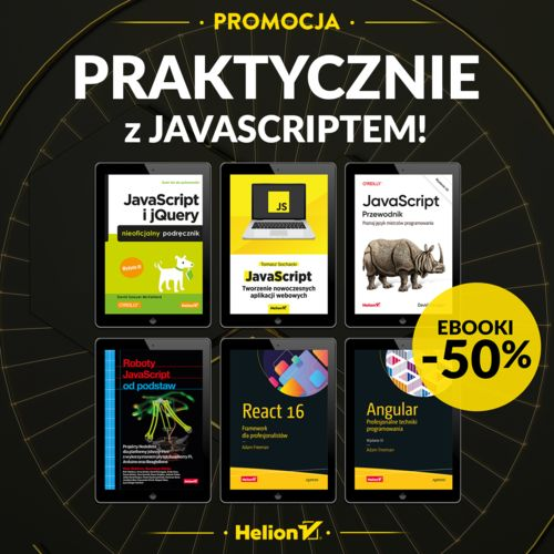 Praktycznie z JavaScriptem! [Ebooki -50%]