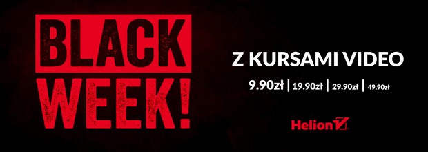 BLACK WEEK z kursami video [do 49,90zł]