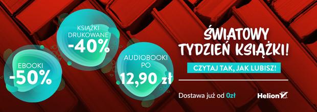 Światowy Tydzień Książki 📚 [Książki drukowane -40%| Ebooki -50%| Audiobooki po 12,90zł]