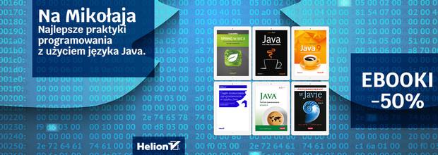 Na Mikołaja - najlepsze praktyki programowania z użyciem języka Java [Ebooki -50%]