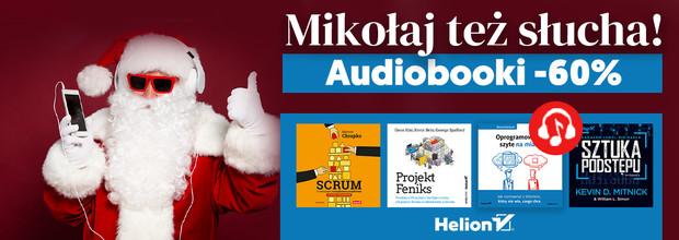 Mikołaj też słucha 🎅🎧 [Audiobooki -60%]