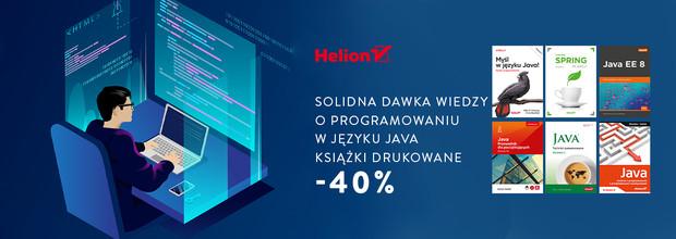 Solidna dawka wiedzy o programowaniu w języku Java [Książki drukowane -40%]