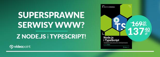 Supersprawne serwisy WWW? Z Node.js i TypeScript!