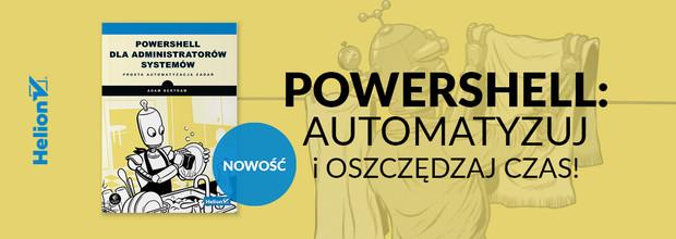PowerShell dla administratorów systemów. Prosta automatyzacja zadań