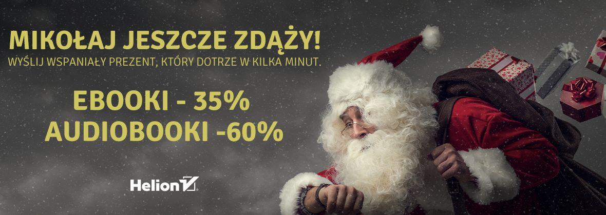 Promocja na ebooki Mikołaj jeszcze zdąży! [Ebooki -35%| Audiobooki -60%]