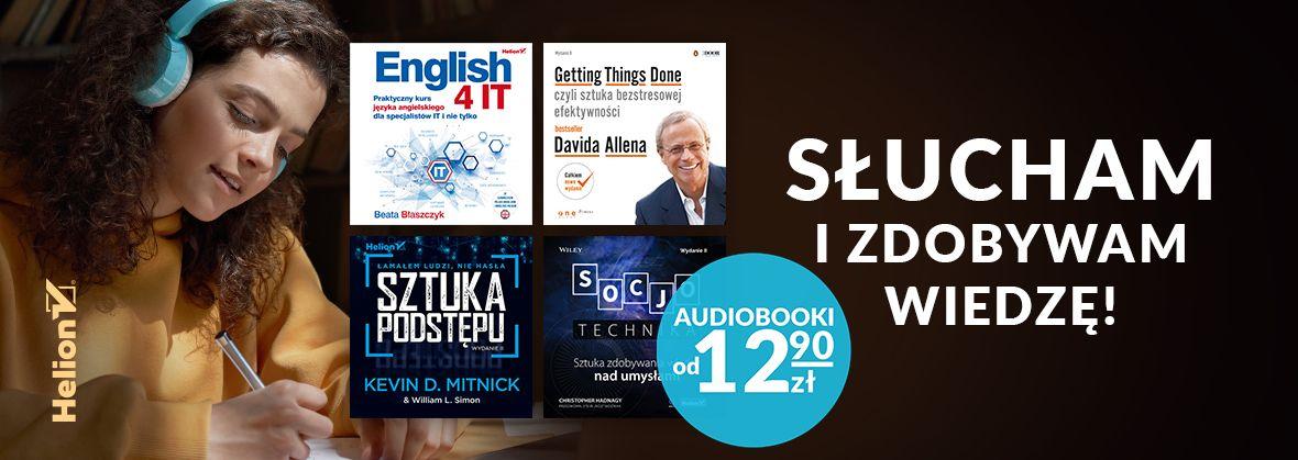 Promocja na ebooki Słucham i zdobywam wiedzę! [Audiobooki od 12,90zł]