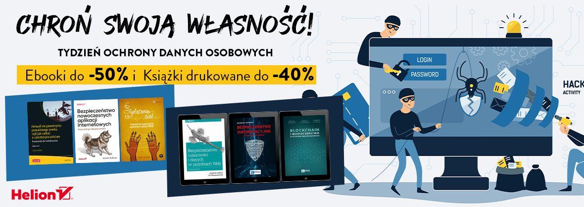 Promocja na ebooki Chroń swoją własność! Tydzień ochrony danych osobowych [Ebooki do -50%| Drukowane do -40%]