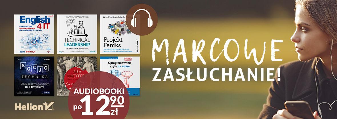 Promocja na ebooki Marcowe zasłuchanie! [Audiobooki po 12,90zł]