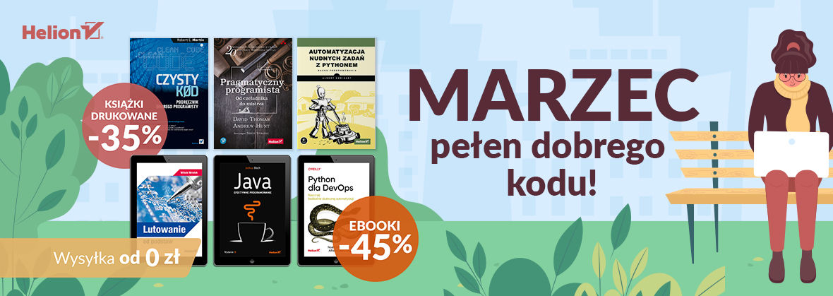 Promocja na ebooki Marzec pełen dobrego kodu! [Książki drukowane -35%| Ebooki -45%]