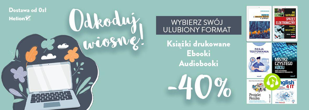 Promocja na ebooki Odkoduj wiosnę! [-40% na Książki drukowane, Ebooki i Audiobooki]