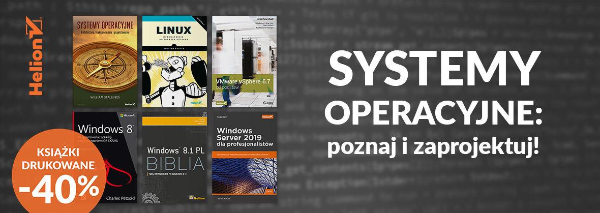Promocja na ebooki Systemy operacyjne: poznaj i zaprojektuj! [Książki drukowane -40%]