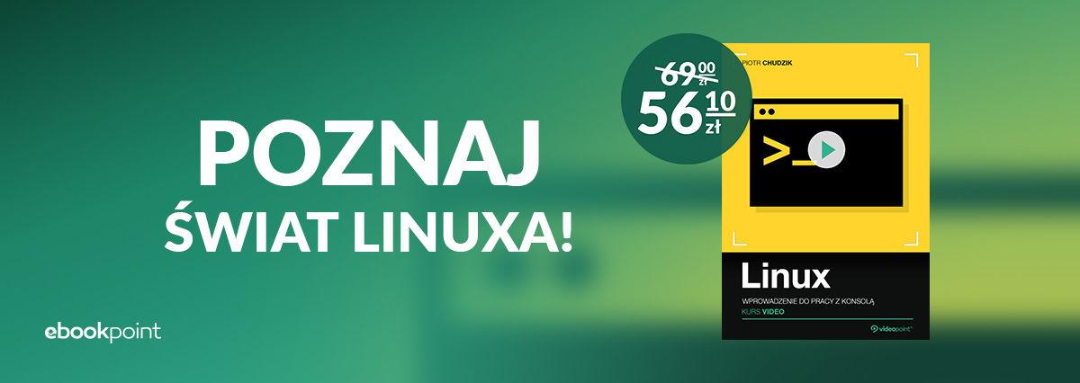 Promocja na ebooki Poznaj świat Linuxa - zacznij pracować z konsolą!