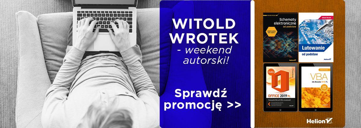Promocja na ebooki Witold Wrotek - weekend autorski!