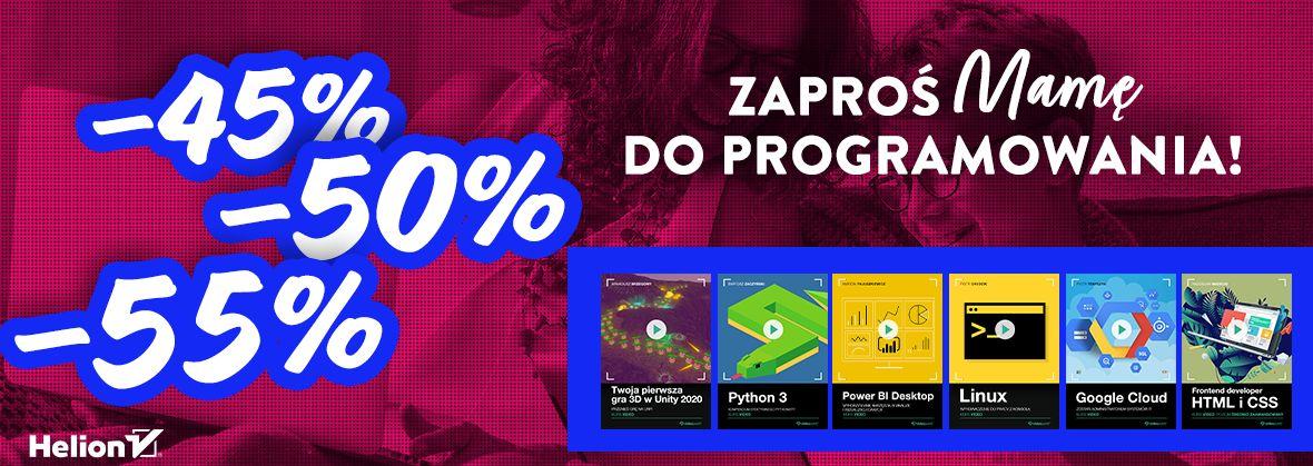 Promocja na ebooki Zaproś Mamę do programowania! [Rabat do -55%]