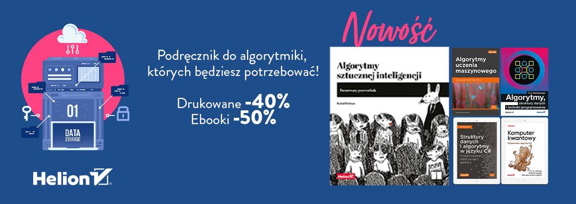 Promocja na ebooki Podręczniki do algorytmiki, których będziesz potrzebować! [Drukowane -40%| Ebooki -50%]