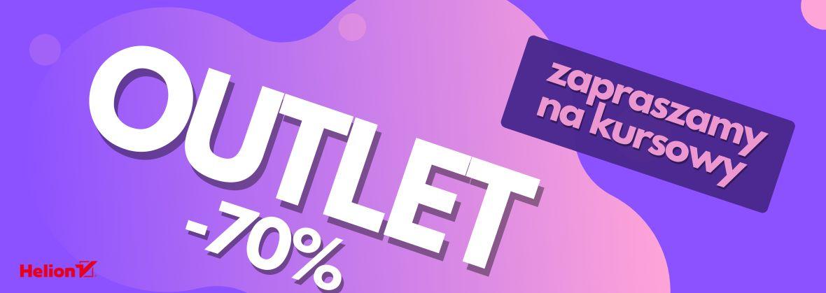 Promocja na ebooki Zapraszamy na kursowy OUTLET [-70%]