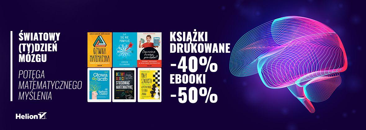Promocja na ebooki Światowy (ty)Dzień Mózgu [Książki drukowane -40%| Ebooki -50%]