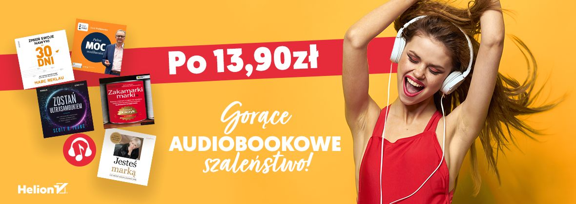 Promocja na ebooki Gorące audiobookowe szaleństwo! [Po 13,90zł]
