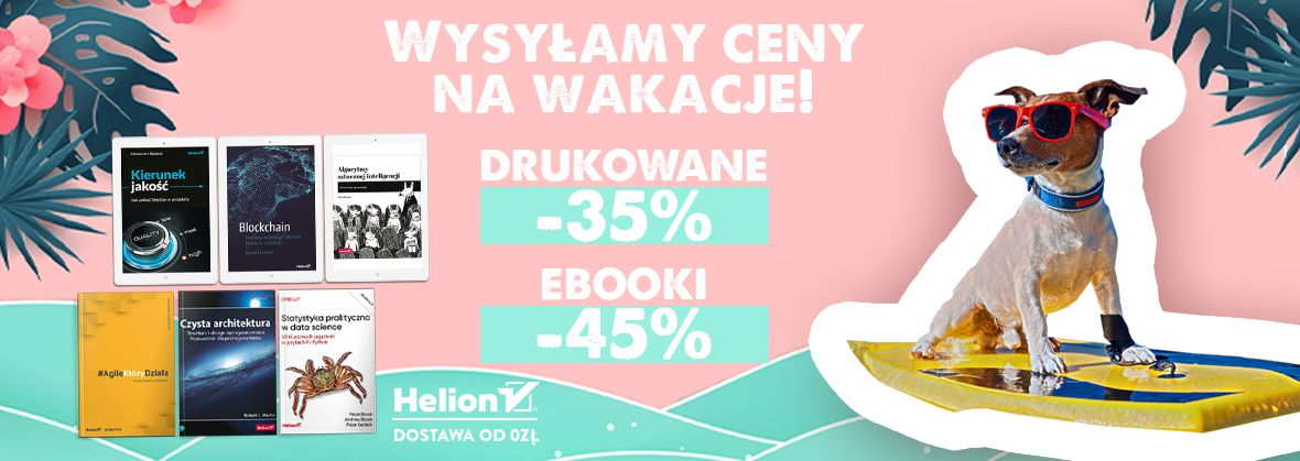 Wysyłamy ceny na wakacje! [Książki drukowane -35%| Ebooki -45%]