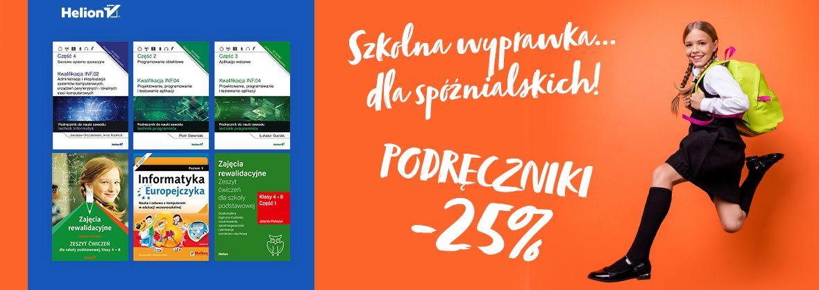Promocja na ebooki Szkolna wyprawka... dla spóźnialskich! [Podręczniki -25%]