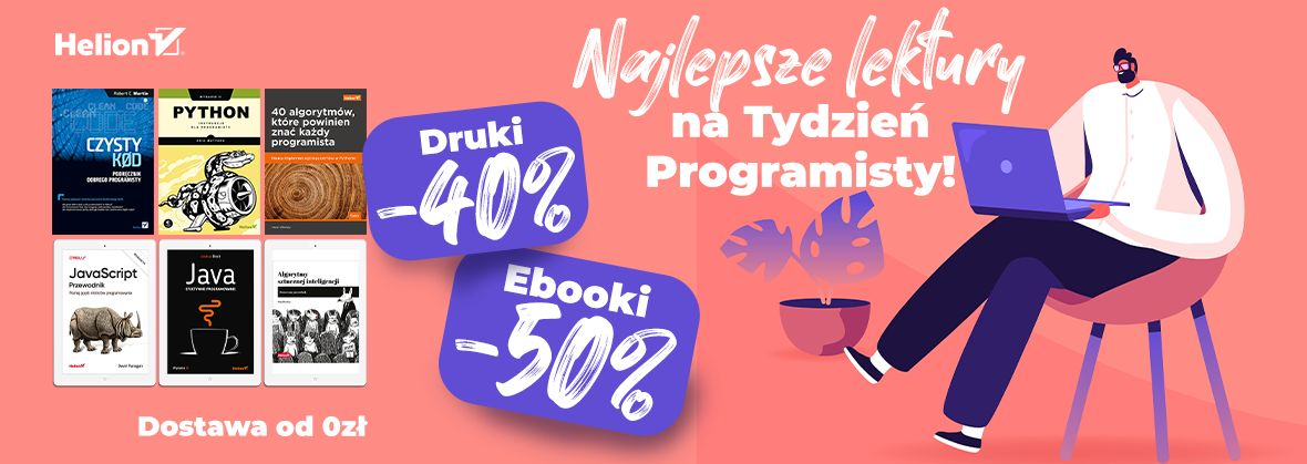 Promocja na ebooki Najlepsze lektury na Tydzień Programisty! [Drukowane -40%| Ebooki -50%]