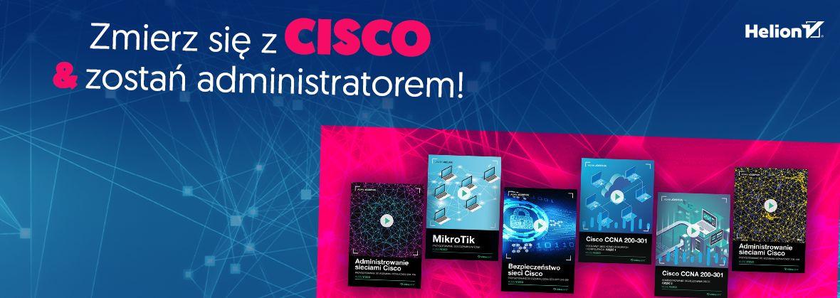 Promocja na ebooki Zmierz się z CISCO i zostań administratorem!