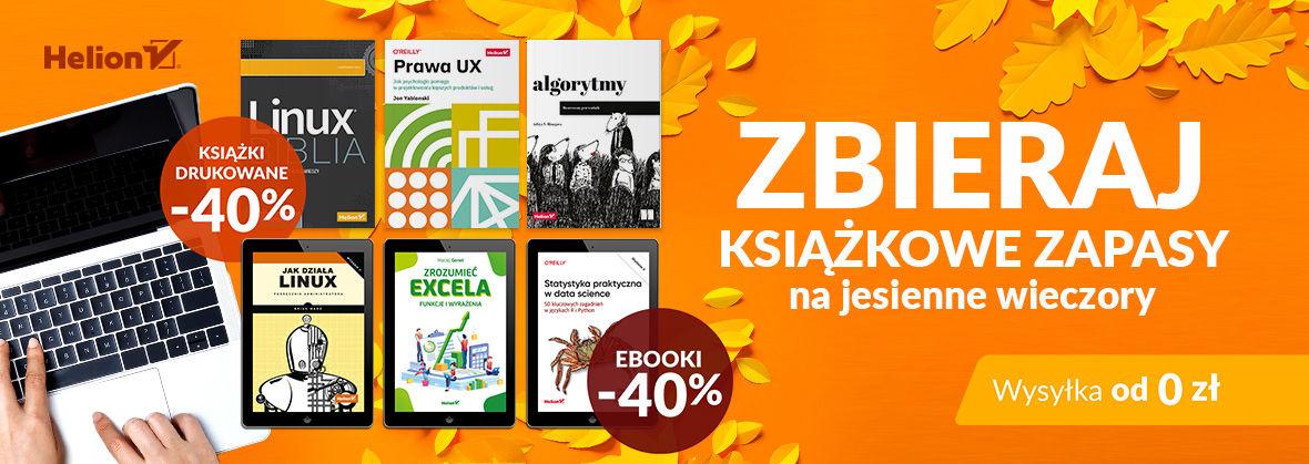 Promocja na ebooki Zbieraj książkowe zapasy na jesienne wieczory [Książki drukowane oraz Ebooki -40%]