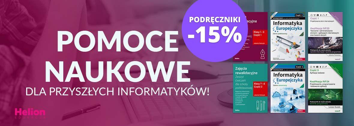 Promocja na ebooki Pomoce naukowe dla przyszłych informatyków! ~PODRĘCZNIKI -15%