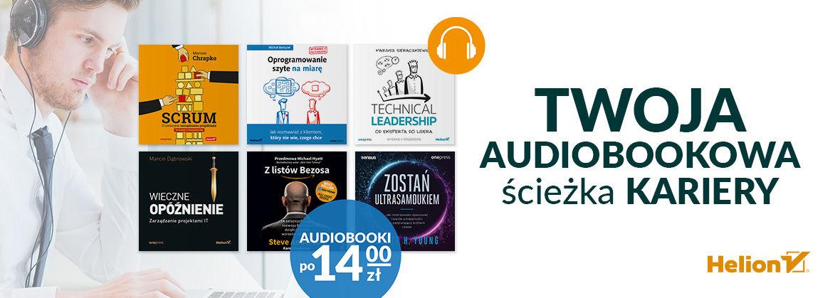 Promocja na ebooki Twoja AUDIOBOOKOWA ścieżka kariery [Audiobooki po 14zł]