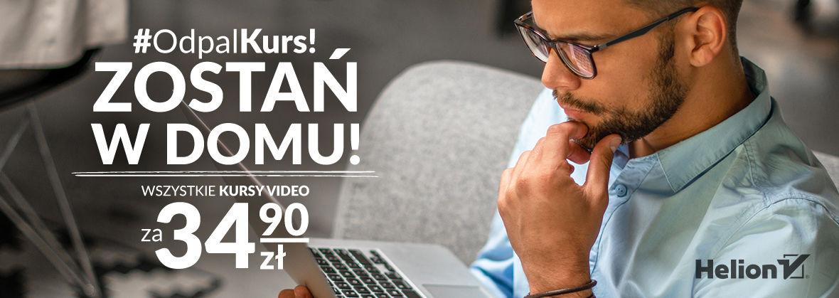 Promocja Promocja na ebooki #OdpalKurs!- zostań w domu! [kursy wideo po 34.90 zł]