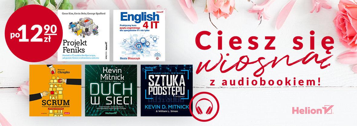 Promocja na ebooki Raduj się na wiosnę z audiobookiem! [12,90 zł]