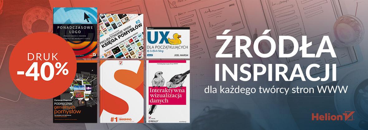 Promocja na ebooki Źródła inspiracji dla każdego twórcy stron WWW [Druki -40%]