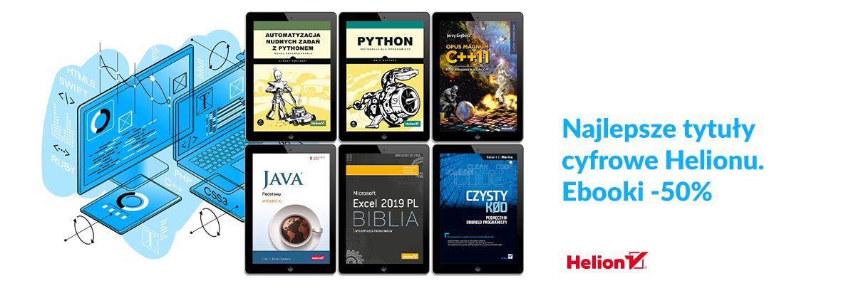 Promocja na ebooki Najlepsze tytuły cyfrowe Helionu [Ebooki -50%]